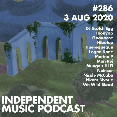 #286b - Mungo's Hi Fi x Marina P, Foonyap, Man Rei, Neinzer, Gooooose & DJ Scotch Egg - 4 August 2020