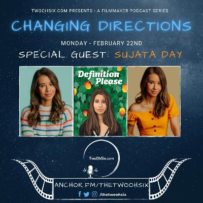 Changing Directions: Sujata Day - Director of Definition Please