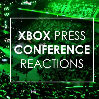 E3 2019 Xbox Reactions | Games Up Podcast