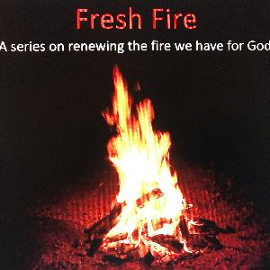 Fresh Fire: Hungering After Lost Souls