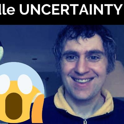 How to Deal with Uncertainty in 2020 (COVID-19)
