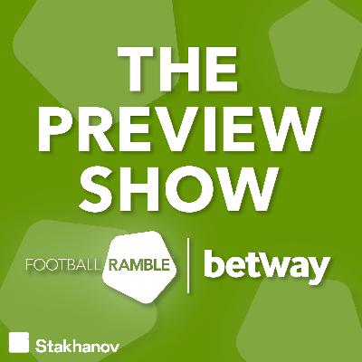 The Preview Show: Man City have a new superstar, West Brom turn heads, and Bruno Fernandes has a moan