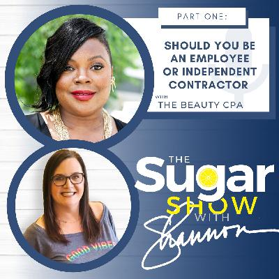 S2E19: Should You Be An Employee or an Independent Contractor? with The Beauty CPA