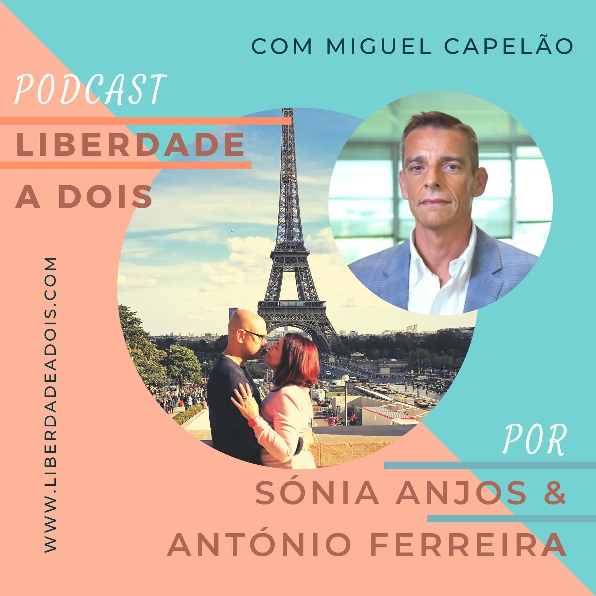 #06 T2 - Miguel Capelão - Fundador da PHC - Liderar com Autenticidade