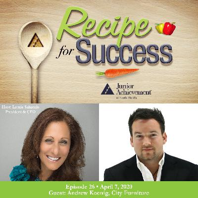 Recipe for Success with Guest Andrew Koenig, City Furniture