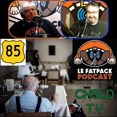FatPack #85 – CHSLD TV