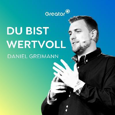 #692 Eine erfüllte Beziehung führen in 3 Schritten // Daniel Greimann
