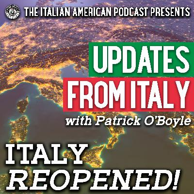 Updates from Italy with Patrick O'Boyle: Italy Reopened!