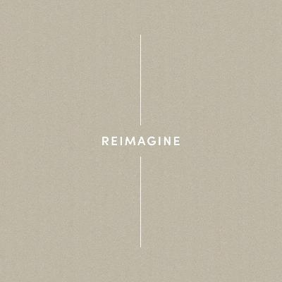 Reimagine – Every Community