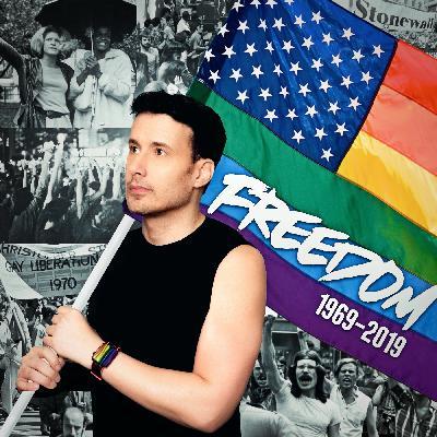 FREEDOM :: Joe Gauthreaux's 2019 Gay Pride Podcast