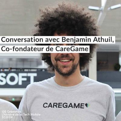 Conversation avec Benjamin Athuil, Co-fondateur de CareGame