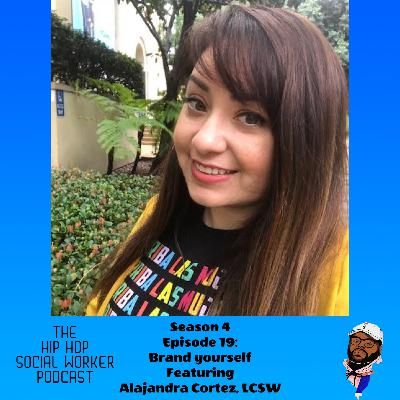 Brand Yourself featuring Alejandra Cortez, LCSW