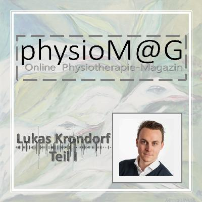physioMAG Podcast 001 - Lukas Krondorf (Teil 1)