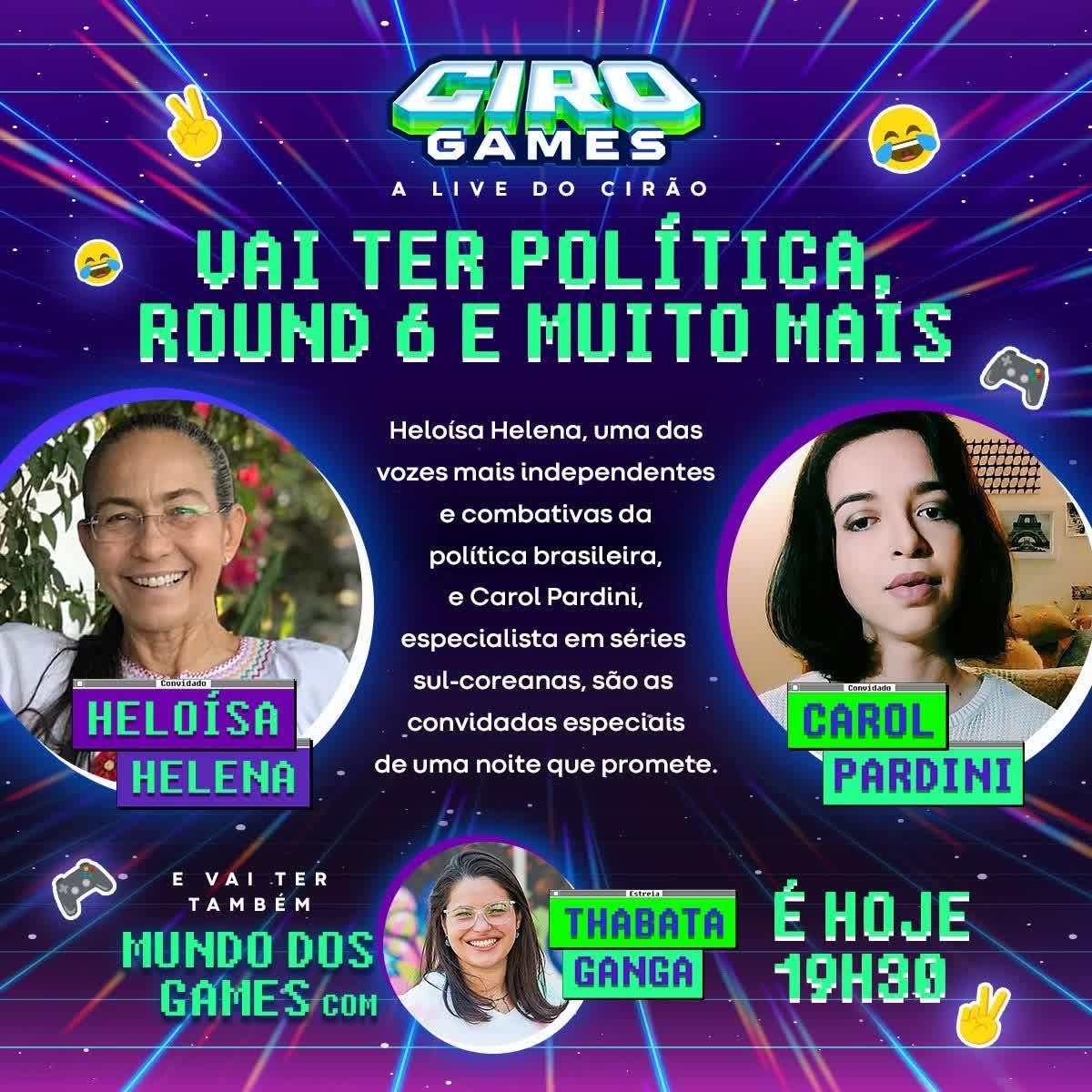 19/10/2021 | CIRO GAMES #7 | 19/10/21 com Heloísa Helena e Carol Pardini
