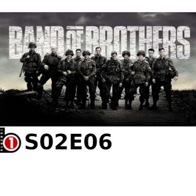 Bloco01 – Podcast: Band of Brothers – S02E06