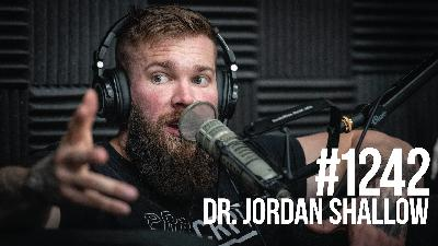 1242: Muscle Building Secrets of Powerlifting With Dr. Jordan Shallow