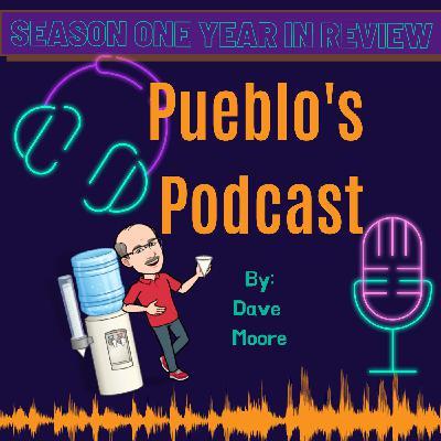 Pueblo's Podcast Season 1 in Review