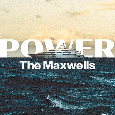 Introducing 'Power: The Maxwells'