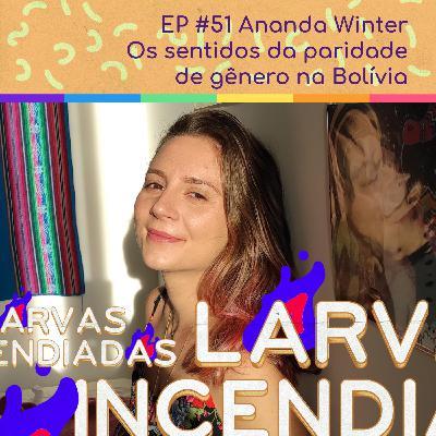 Ananda Winter - Os sentidos da paridade de gênero na Bolívia