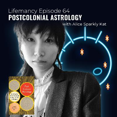Postcolonial Astrology with Alice Sparkly Kat
