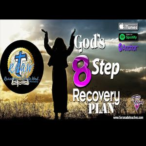 God's 8 Step R.E.C.O.V.E.R.Y Plan