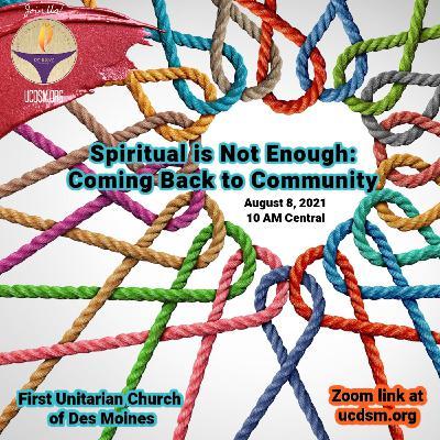 Spiritual is Not Enough