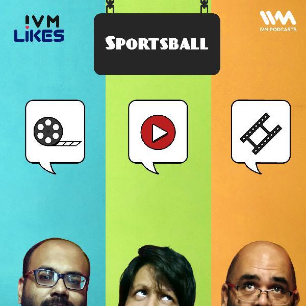 Ep. 107: Sportsball