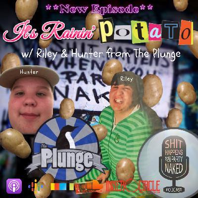 It's Rainin' Potato