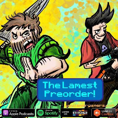 The Lamest Preorder! Weekly News Roundup, Nintendo Direct Mini, PS5 Info Bonanza, Lamer of the Week, Bonus Points, and more!