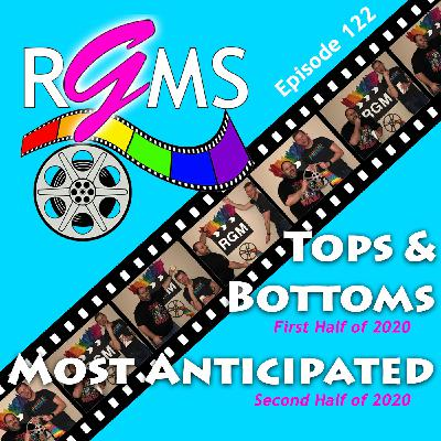 RGMS EP 122: 2020 Tops / Bottoms (Jan-June) Most Anticipated (July-Dec)