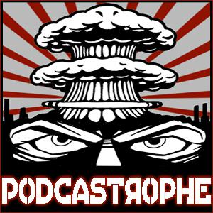Podcastrophe 134 - Beardcast