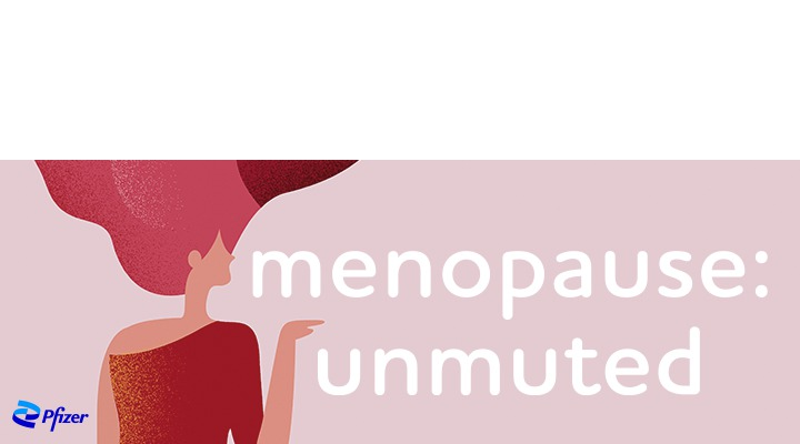 menopause: unmuted