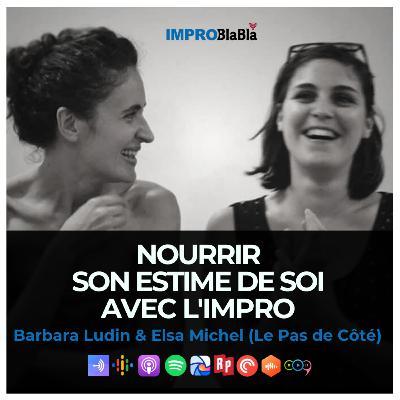 Nourrir son estime de soi avec l'impro (Barbara Ludin et Elsa Michel - Le Pas de Côté)