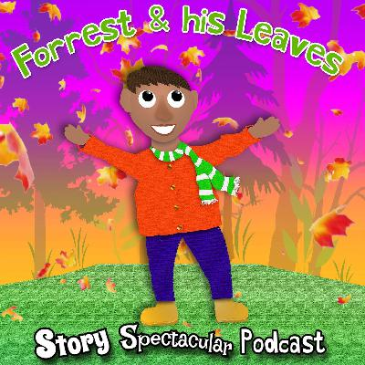 Forrest & His Leaves