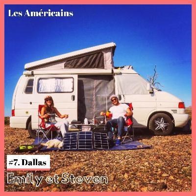 E7. Tout quitter le temps d'un voyage, le rêve d'une vie pour Emily et Steven