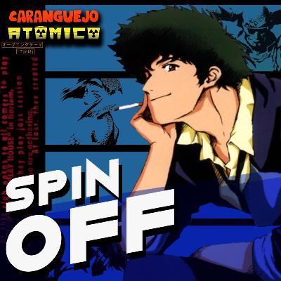 SPIN OFF | Cowboy Bebop: Bang bang, naves e jazz... Muito jazz!