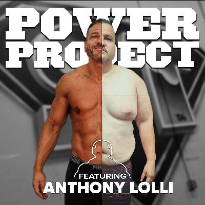 EP. 427 - Fat To 6 Pack ft. Anthony Lolli