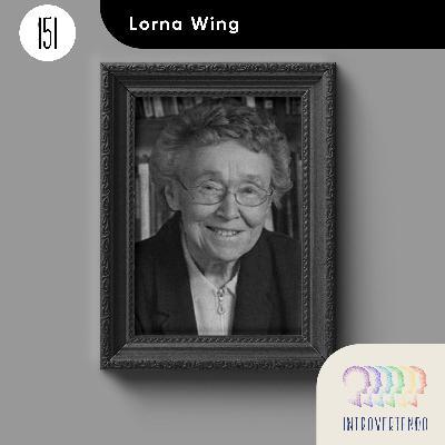 #151 - Lorna Wing