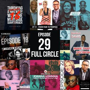 Episode 29: Full Circle