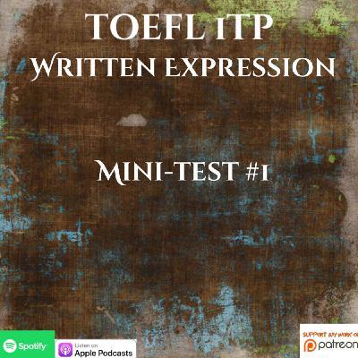 TOEFL iTP | Written Expression | Mini-test #1 Breakdown