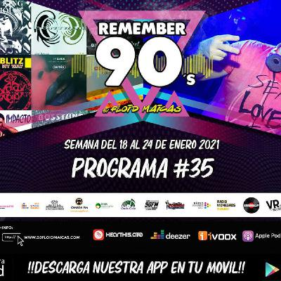 #35 Remember 90s Radio Show by Floid Maicas