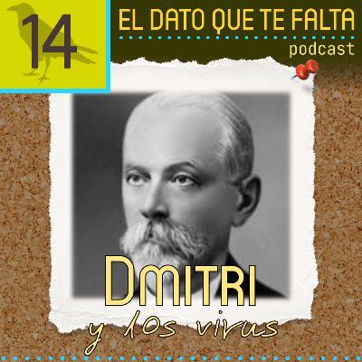 Episodio 14: Dmitri y los virus