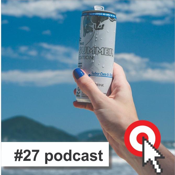 Podcast #27 Red Bull cria novo sabor com côco e açaí