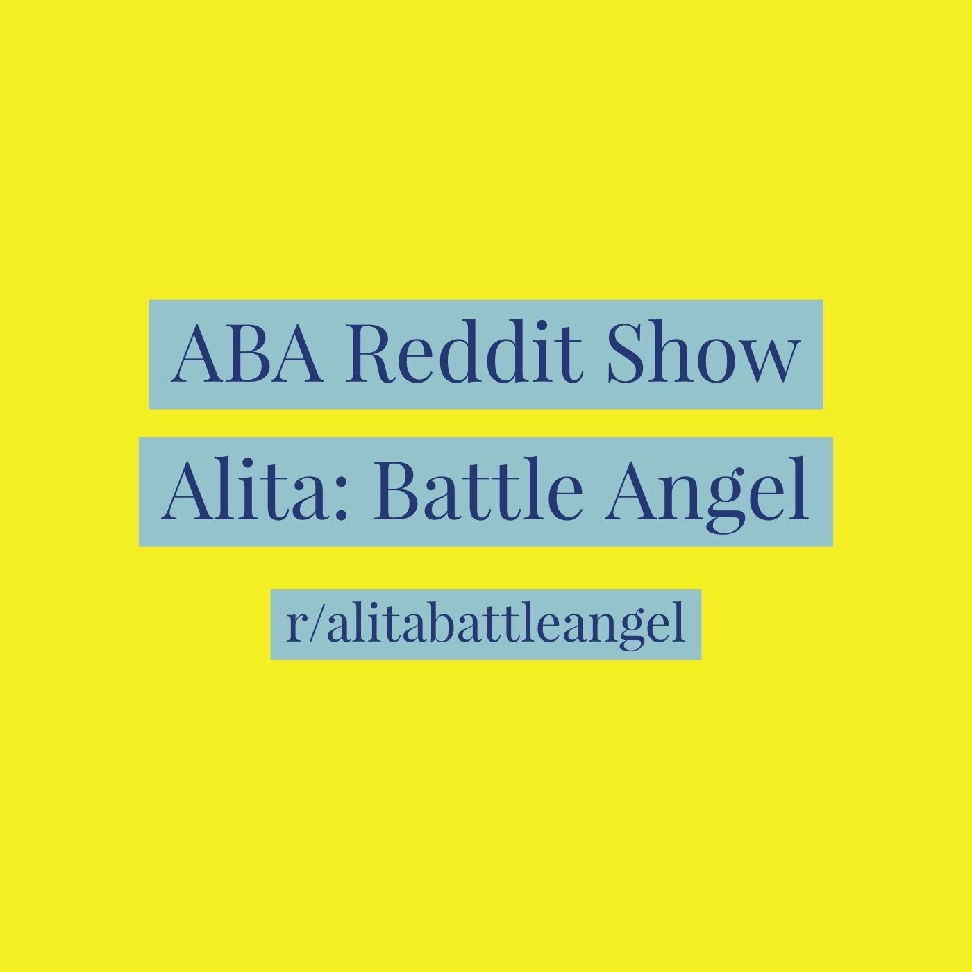 Alita Battle Angel Reddit Show