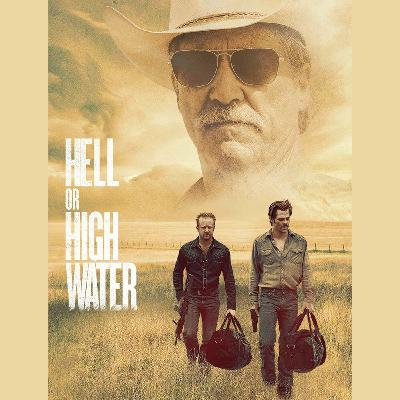 Episode 14: Hell or High Water (Barry's Quarantine List Pick #2)