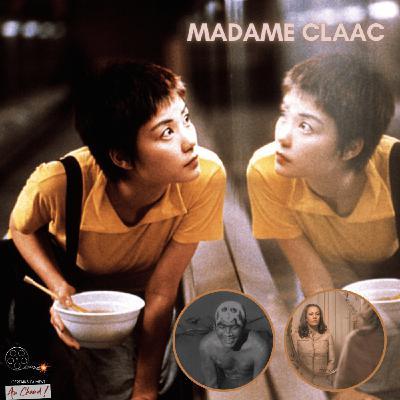 Madame Claude - Chungking Express - Prai Takian