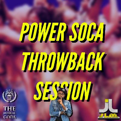 POWER SOCA THROWBACK #MixTapeMonday Week 122