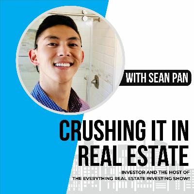 """48. Sean Pan, Investor and Host of """"The Everything Real Estate Investing Show!"""