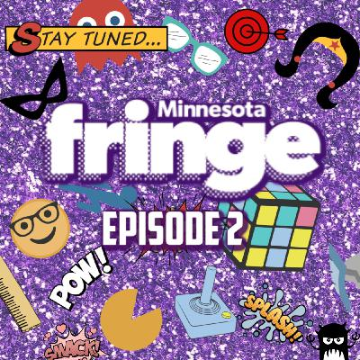 Nerd Rage: LIVE at the Minnesota Fringe! Episode 2!