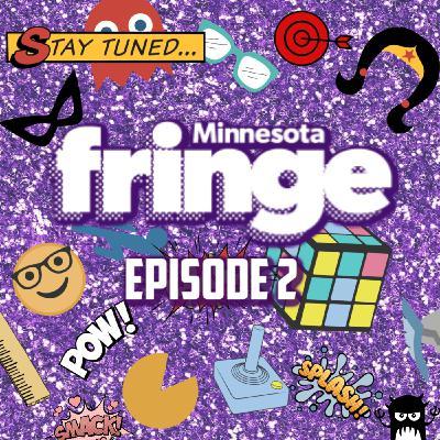 Nerd Rage: LIVE at the Minnesota Fringe! Episode 2!